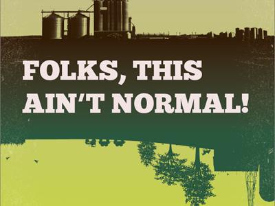 Folks This Aint Normal event poster farming joel salatin green biodynamic