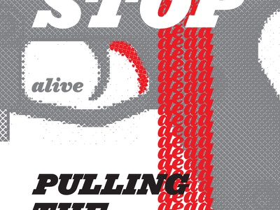 Stop Pulling the Trigger gun control poster red black gray