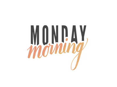 Brush Lettering - Monday Morning monday procreate lettering procreate app procreate apple pencil ipad pro brush lettering lettering illustration typography vector design