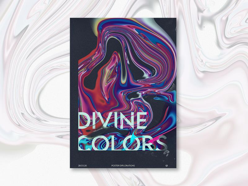 Poster Design Explorations - Divine Colors graphic design poster art colors divine custom liquid poster design poster typography artwork design