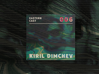 Electronic Music Podcast Cover Design - Kiril Dimchev