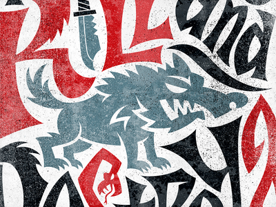 Kill, Steal, and Destroy typography wolf texture hand lettering vonster