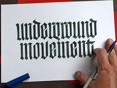 Underground Movement Gothic Practice logodesign typography logotype calligraffiti calligraphy gothic blackletter lettering