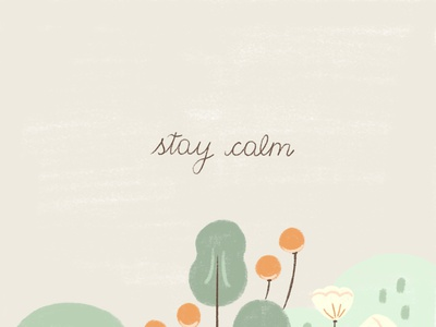 Stay Calm texture inspiration botanical floral mindfulness illustration digital