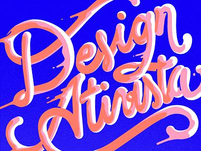shot designativista type cursive liquid handmade lettering design ativista