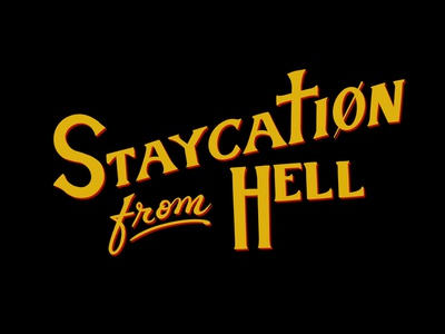Staycation From Hell! procreate lettering procreate hand drawn design illustration graphicdesign typeface design branding staycation typeface title design title sequence horror movie horror art handletter handlettering typography
