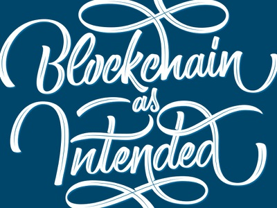 Blockchain As Intended gulden commission design crypto currency blockchain vector typography branding lettering handlettering