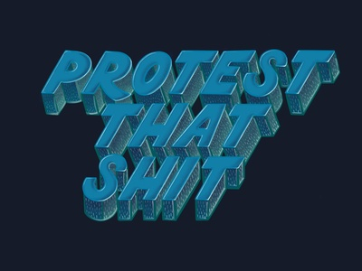 Protest That hand drawn typography hand drawn type type procreate hand lettering lettering typography illustration