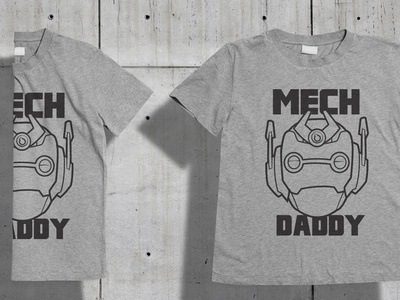 Mech daddy T-Shirt design