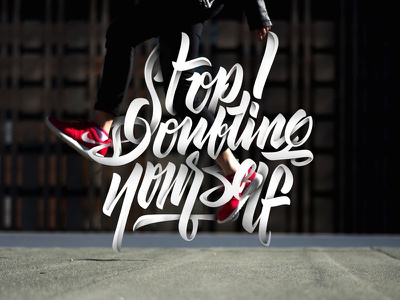 Stop doubting yourself space quote flow shade calligraphy lettering