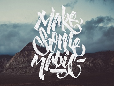 Make some magic magic space quote flow shade calligraphy lettering