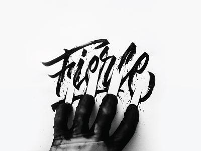 Fierce black drops splash aggressive fierce reality hand integrate calligraphy lettering