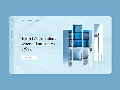 Effort beats talent when talent has no effort inspirational homepage landing page web design interface product minimal web website app quote uiux ux ui blue home landing concept clean design