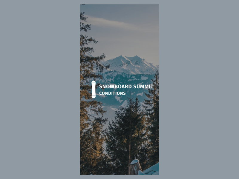 Snowboard Summit Conditions - App Splash Screen mobile user experience user interface winter snowboarding snowboard splash screen app ui design ux ui