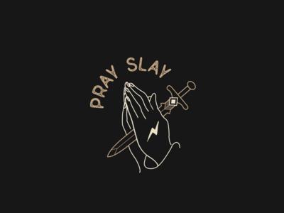 Pray Slay