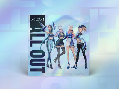 """K/DA """"ALL OUT"""" EP albumcoverart album cover music all out kda vector animated leagueoflegends campaign design marketing advertising brand branding typography design"""