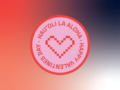 Hau'oli la Aloha valentine day valentines hawaiian typography illustration vector design adobe illustrator branding