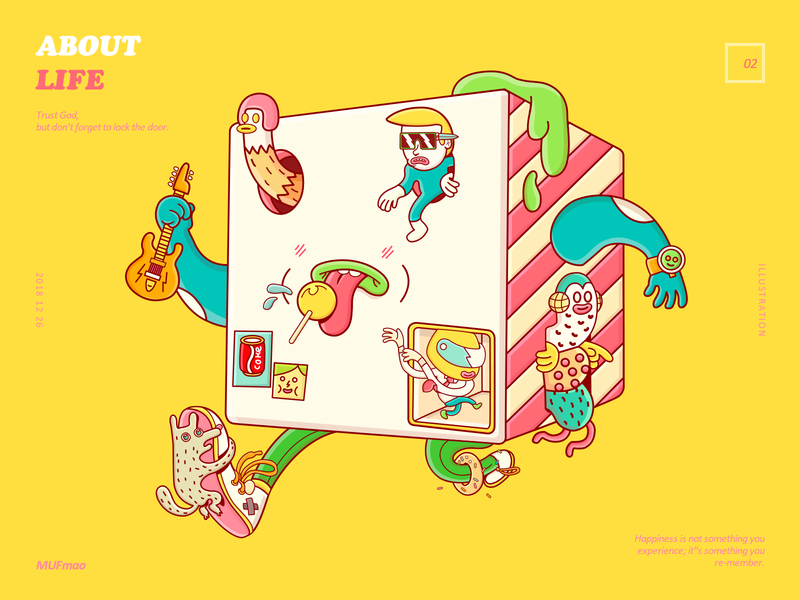 About Life sunglasses donut cocacola helmet ukulele shoes monster eyes liquid walk lollipop mouth square cube dance dog watch hand life illustration