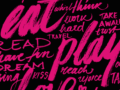 Eat-Play-Love hand-drawn lettering lettering brush lettering typography
