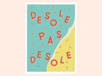 Desole Pas Desole