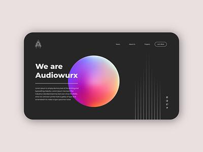 Audiowurx | Web Design graphic design adobe xd futuristic illustration typography branding audio engineering brand identity landing page web design layout user interface ux ui