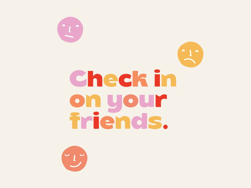 Check in on your friends typography design branding colors lettering logo illustration smiley face happiness rainbow friends smile