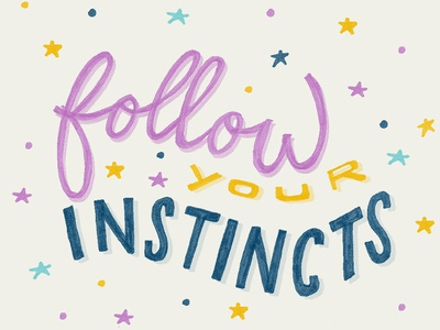Follow your instincts summer yellow pink hair instincts handlettering stars fun lettering illustration typography