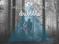 Hello Mythical Dribbble