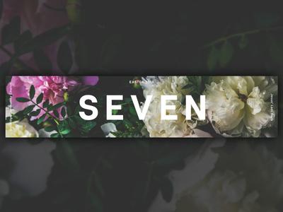 Seven Easter Series Design - Banner
