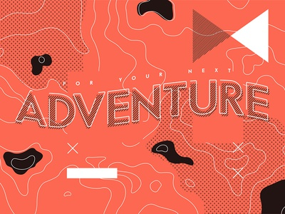For your next adventure
