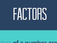 Factors fun