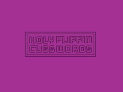 Cusswords. typography