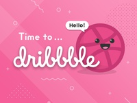 Time to Dribbble!