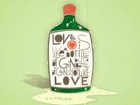 Love is Like a Bottle of Gin