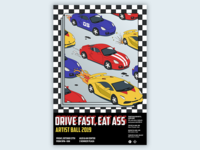 DRIVE FAST, EAT ASS
