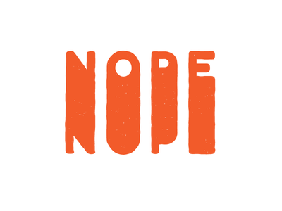 Nope no nope lettering letter typography type