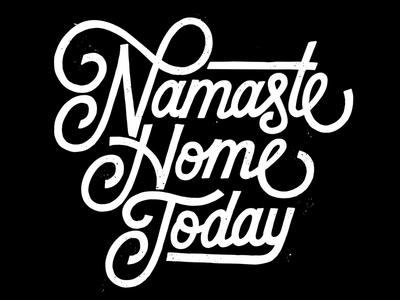 Namaste Home Today