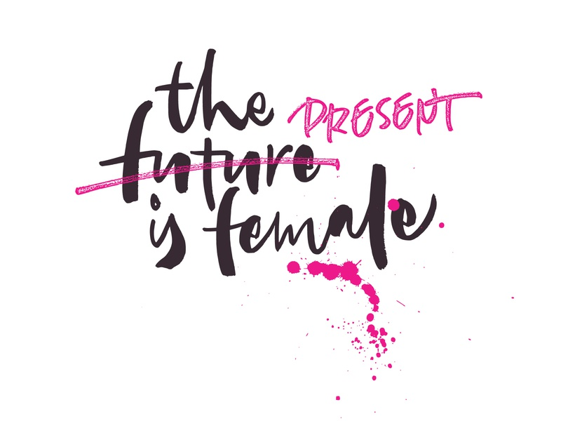 The present is female calligraphy womens day changes present female feminism lettering typography graphic design vector