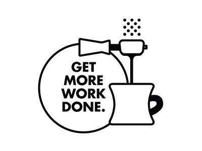 Get More Work Done