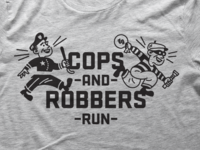 Cops And Robbers Run T-Shirt