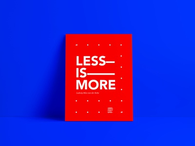 Less Is More — Poster Design