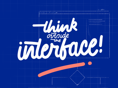 Think Outside the Interface designersmx handmade font typography design ui lettering
