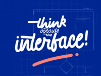Think Outside the Interface