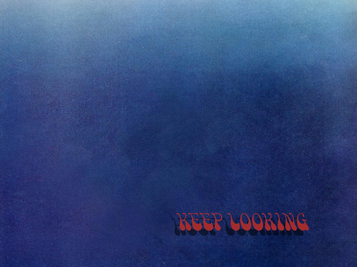 Keep Looking blue gradient texture