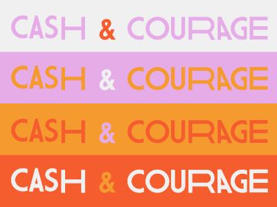Cash And Courage Wordmark