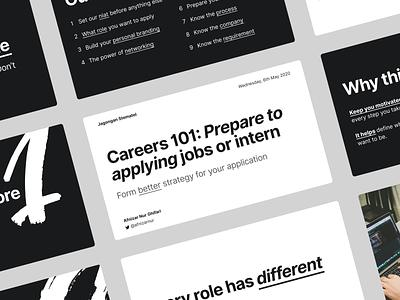 Careers 101: Prepare to applying jobs or intern Slide Design figma freebie careers presentation design slide design slide deck minimal flat design