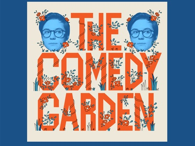 The Comedy Garden Poster lettering poster typography comedy poster illustration design