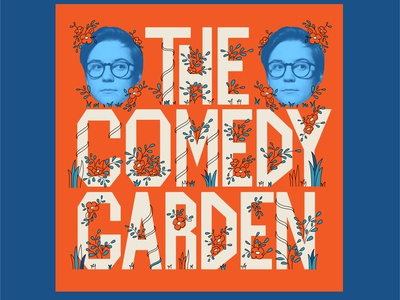 The Comedy Garden Poster 2 lettering typography poster illustration design