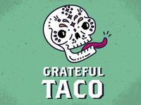 Grateful Taco