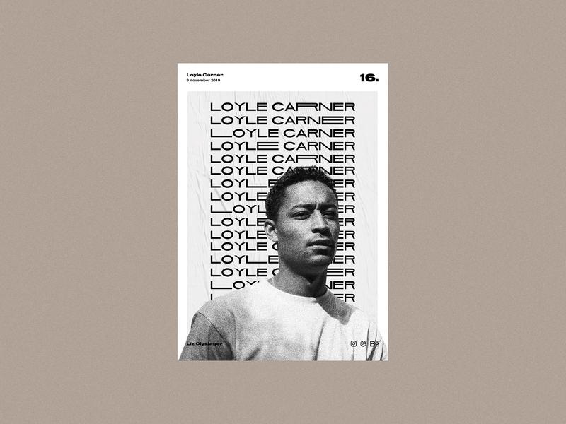 Poster day 16 - Loyle Carner